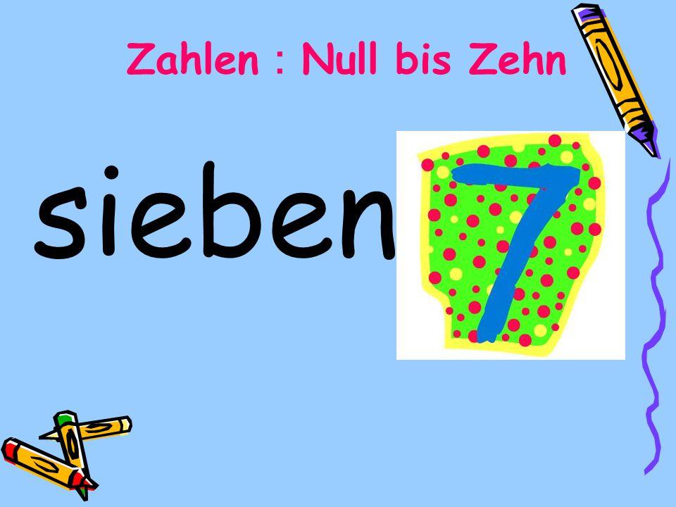 Zahlen:Null bis Zehn sieben