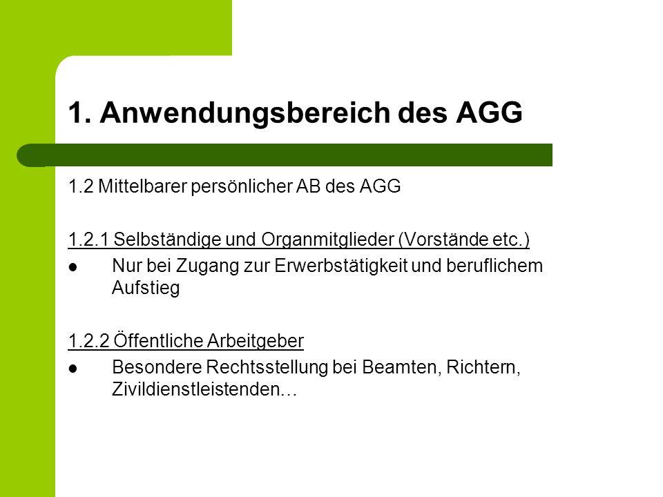 1. Anwendungsbereich des AGG