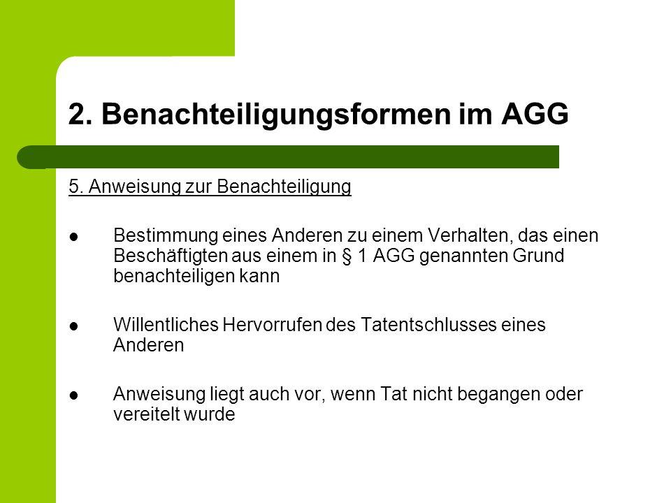 2. Benachteiligungsformen im AGG