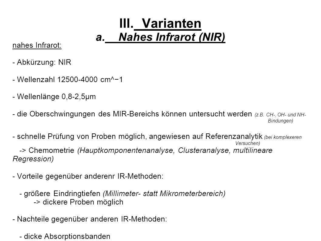 III. Varianten a. Nahes Infrarot (NIR)