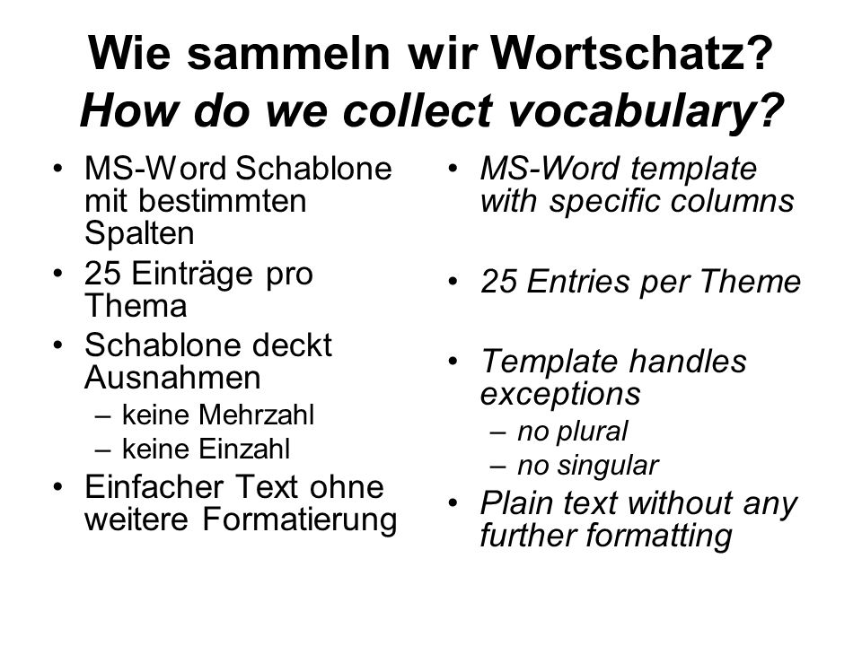 Wie sammeln wir Wortschatz How do we collect vocabulary