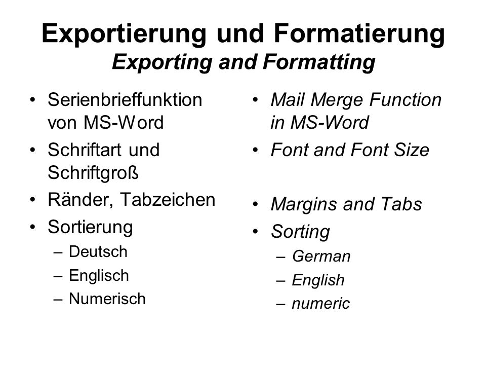Exportierung und Formatierung Exporting and Formatting