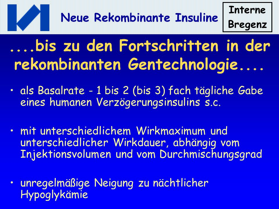 ....bis zu den Fortschritten in der rekombinanten Gentechnologie....