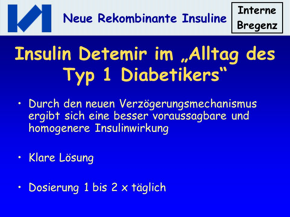 """Insulin Detemir im """"Alltag des Typ 1 Diabetikers"""
