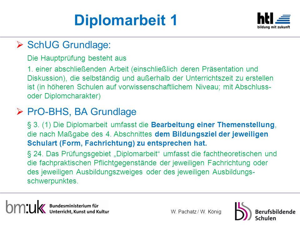 Diplomarbeit 1 SchUG Grundlage: PrO-BHS, BA Grundlage
