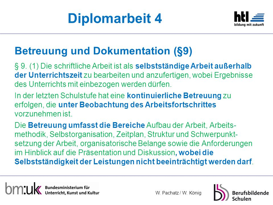 Diplomarbeit 4 Betreuung und Dokumentation (§9)