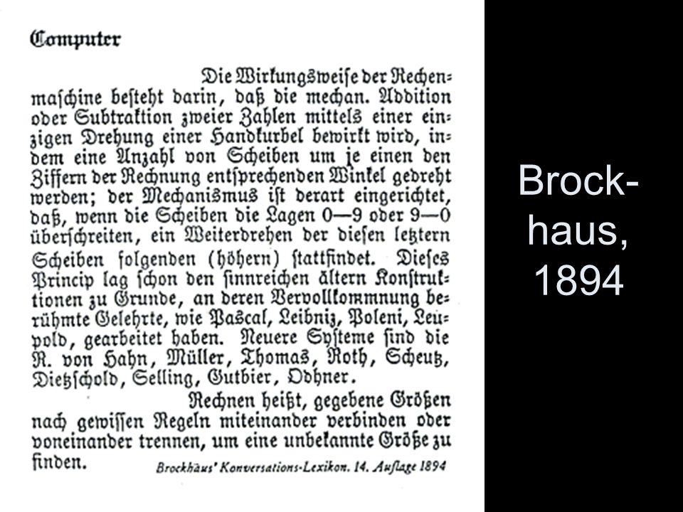 """Brock-haus, 1894 Der Begriff """"Computer ist schon sehr alt."""