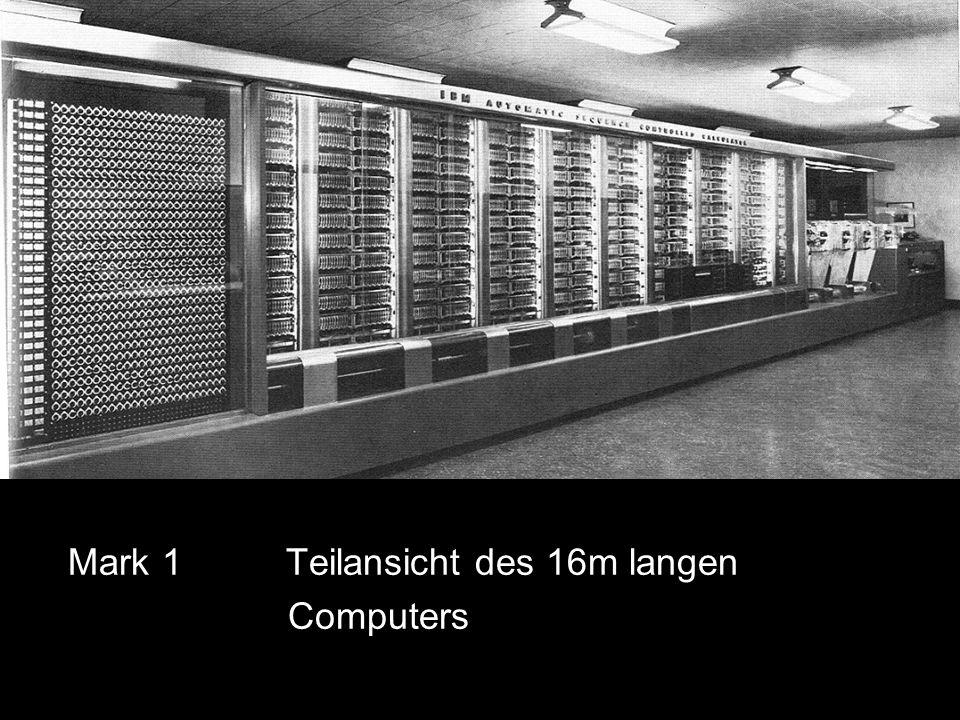 Mark 1 Teilansicht des 16m langen Computers