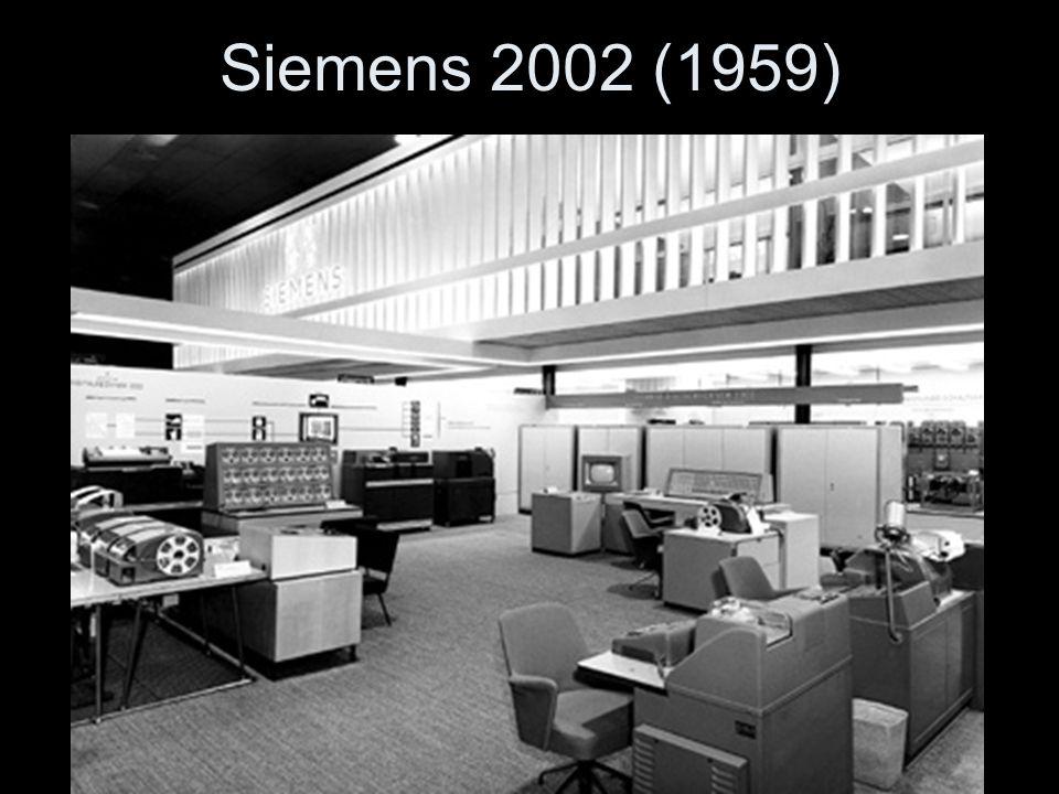 Siemens 2002 (1959) Eine Siemens 2002 stand in den 60er Jahren auch an der Universität Frankfurt
