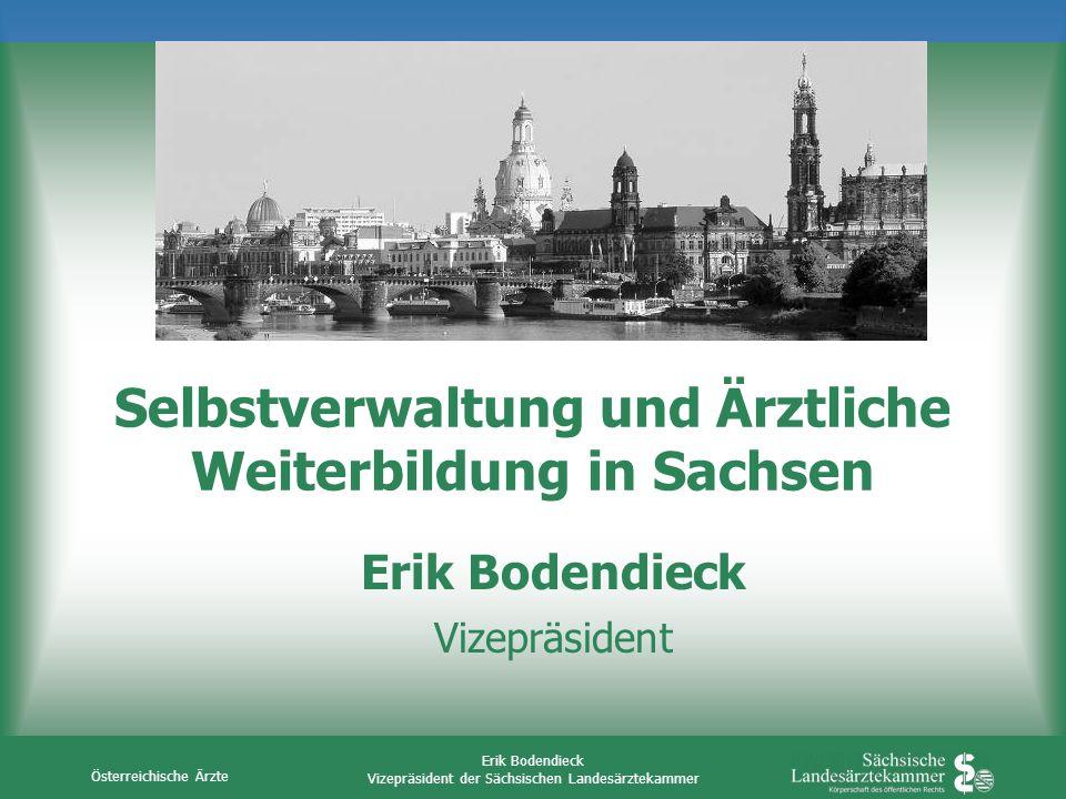 Selbstverwaltung und Ärztliche Weiterbildung in Sachsen