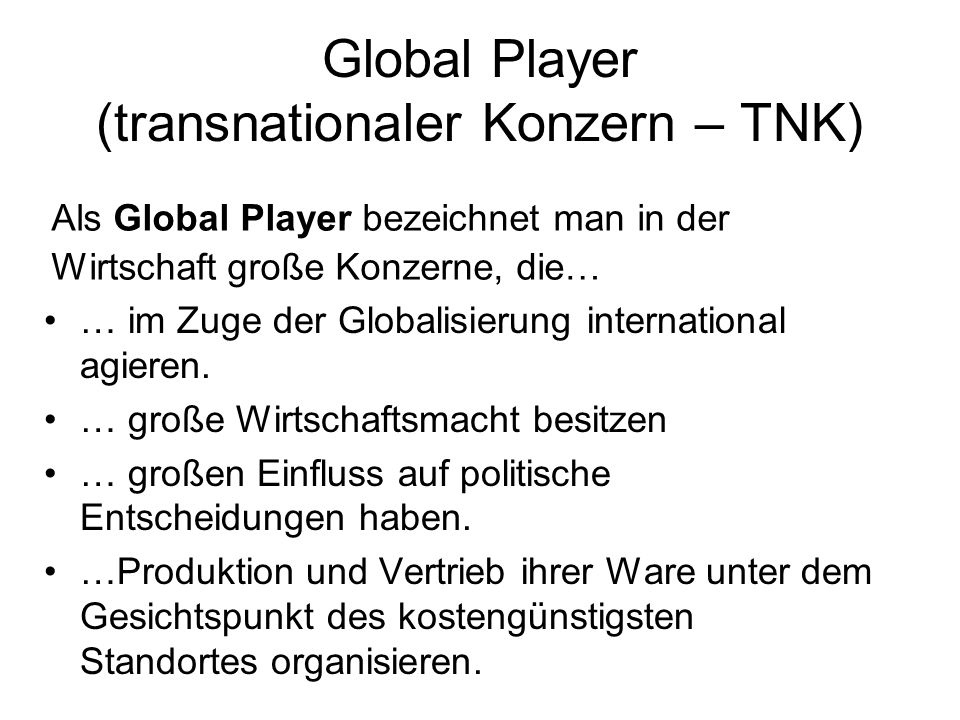 Global Player (transnationaler Konzern – TNK)