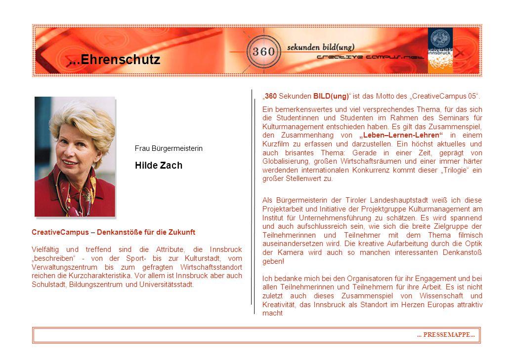 """31.03.2017 ...Ehrenschutz. Frau Bürgermeisterin. Hilde Zach. """"360 Sekunden BILD(ung) ist das Motto des """"CreativeCampus 05 ."""
