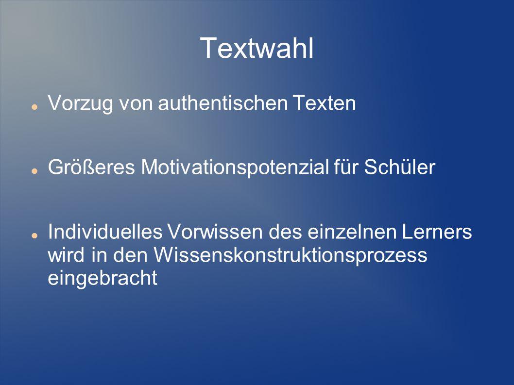 Textwahl Vorzug von authentischen Texten
