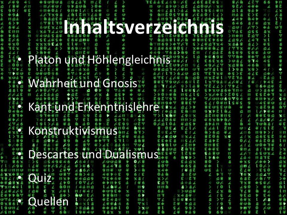 Inhaltsverzeichnis Platon und Höhlengleichnis Wahrheit und Gnosis