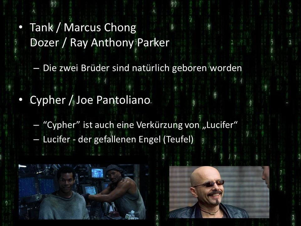 Tank / Marcus Chong Dozer / Ray Anthony Parker