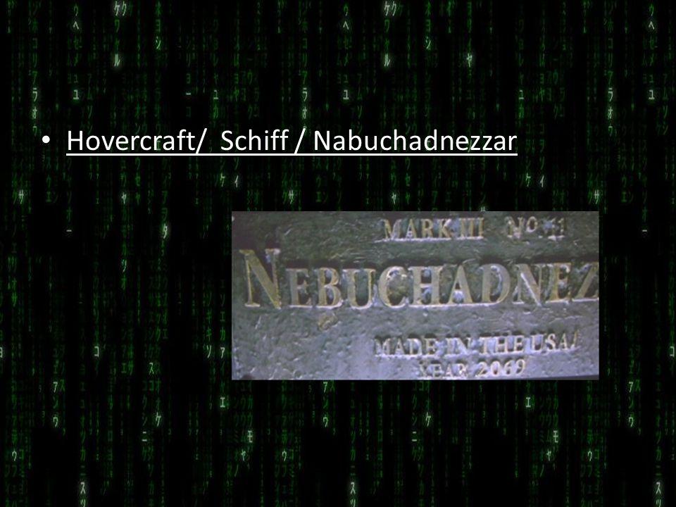 Hovercraft/ Schiff / Nabuchadnezzar