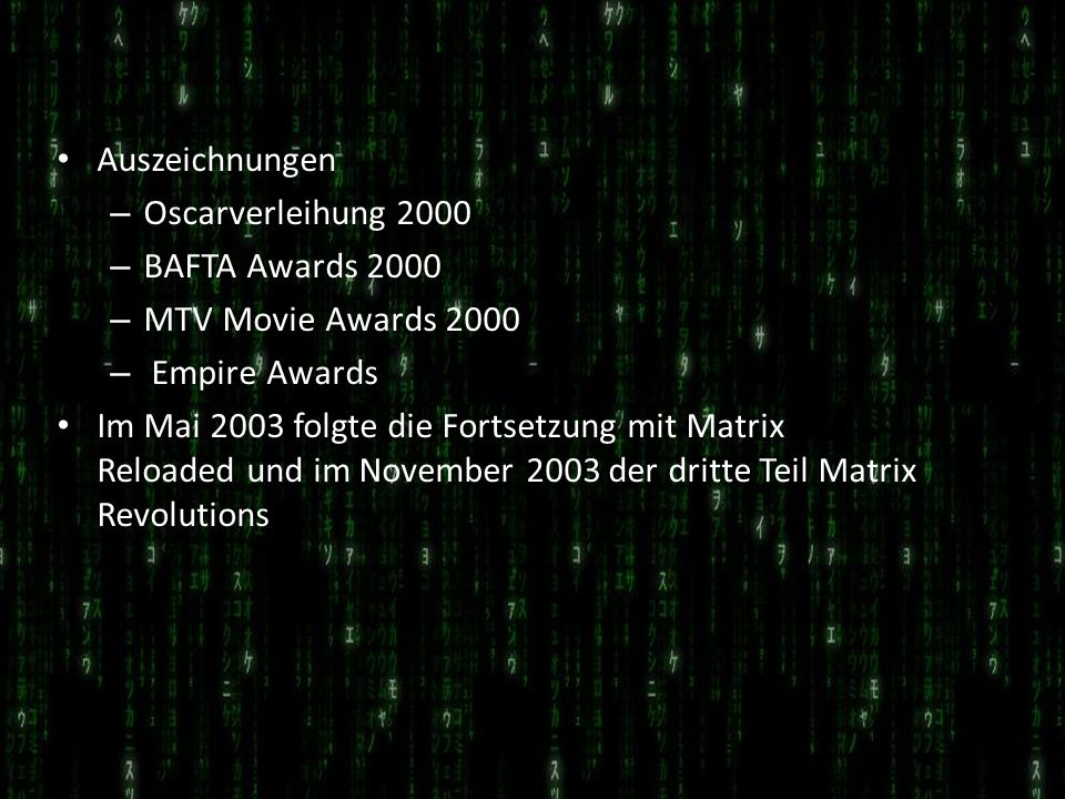 Auszeichnungen Oscarverleihung 2000. BAFTA Awards 2000. MTV Movie Awards 2000. Empire Awards.