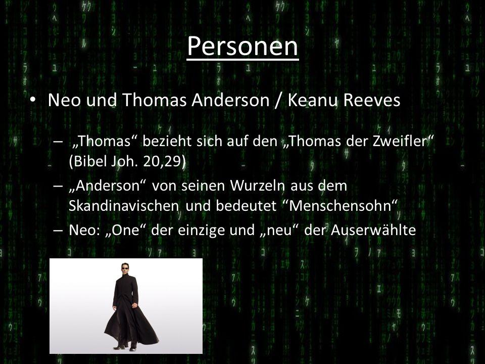 Personen Neo und Thomas Anderson / Keanu Reeves