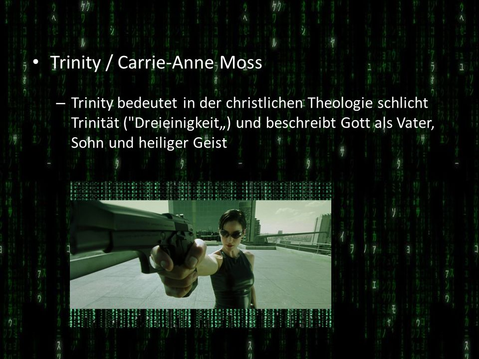 Trinity / Carrie-Anne Moss