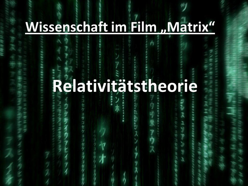 """Wissenschaft im Film """"Matrix"""
