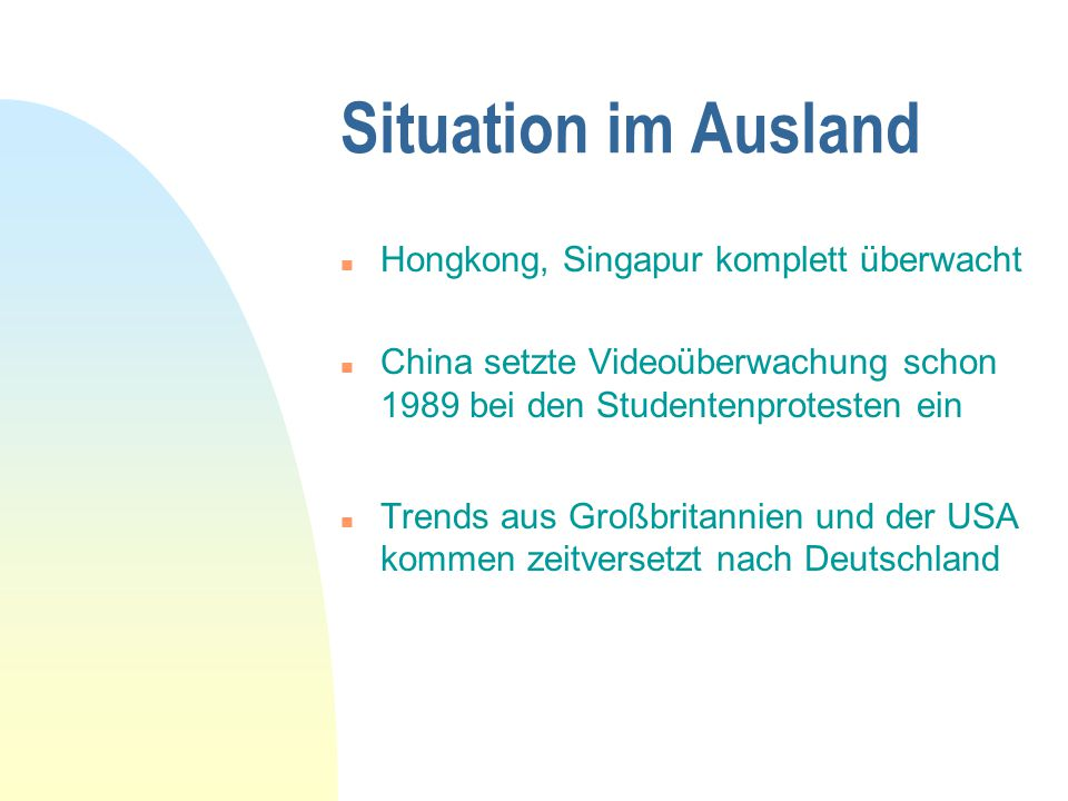 Situation im Ausland Hongkong, Singapur komplett überwacht