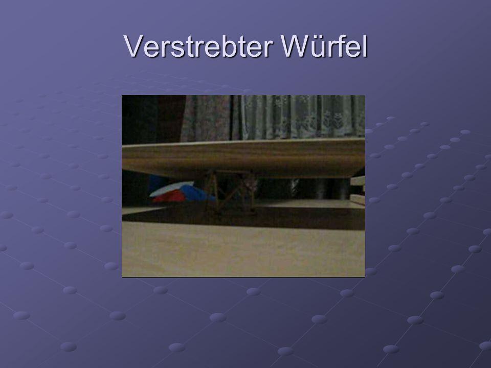 Verstrebter Würfel