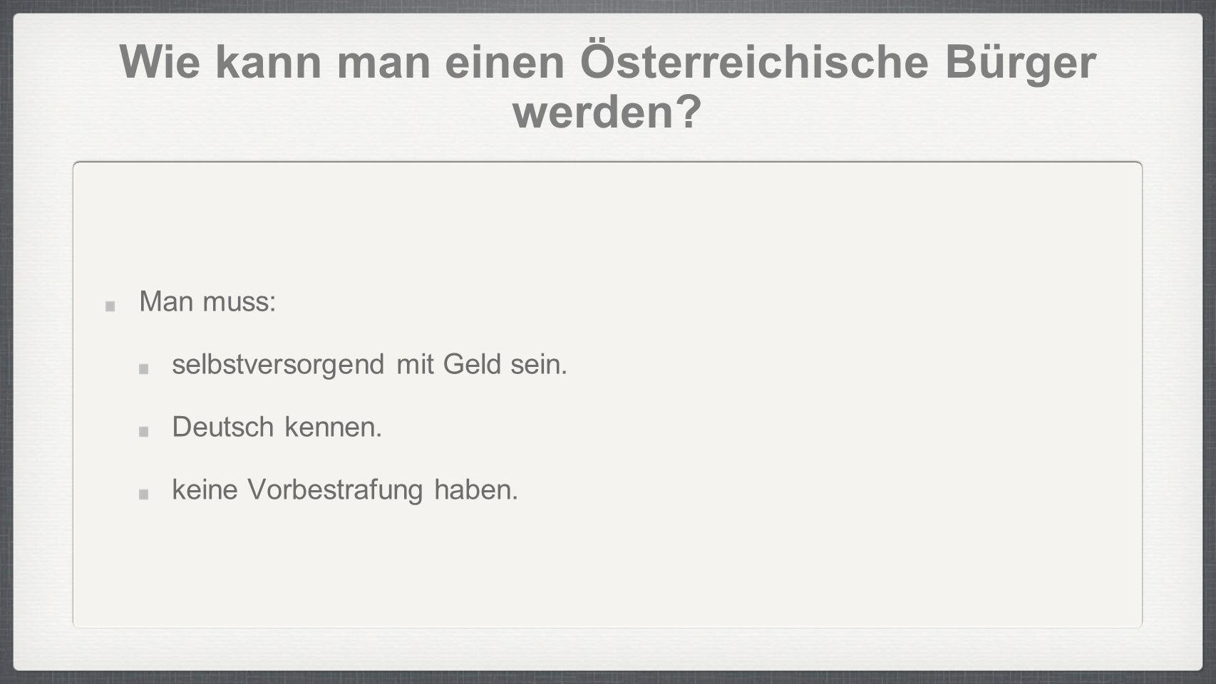 Wie kann man einen Österreichische Bürger werden