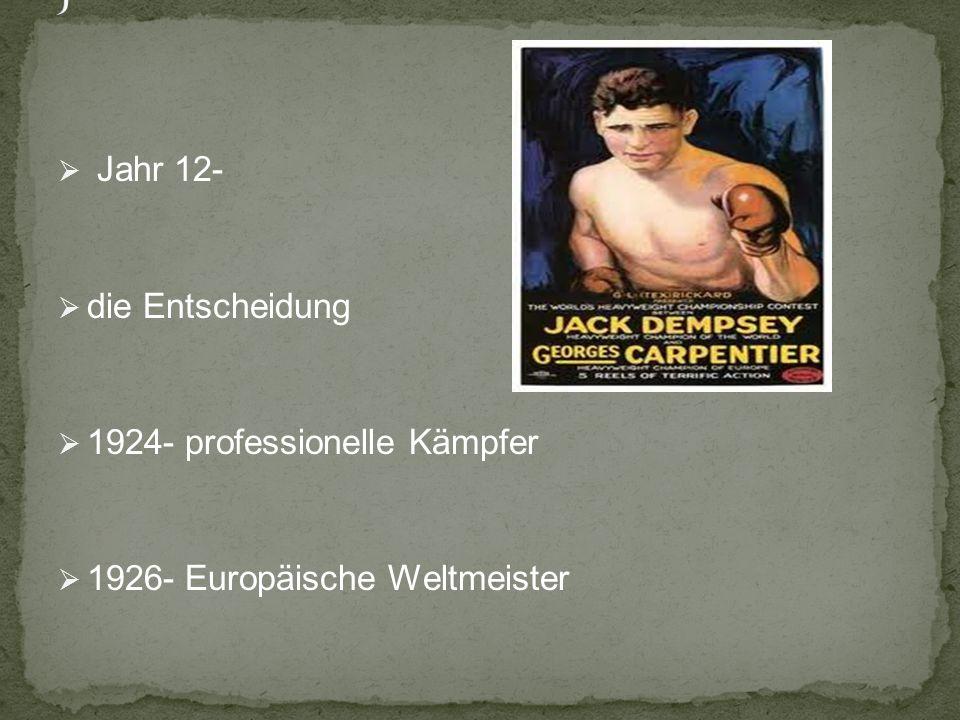 J Jahr 12- die Entscheidung 1924- professionelle Kämpfer
