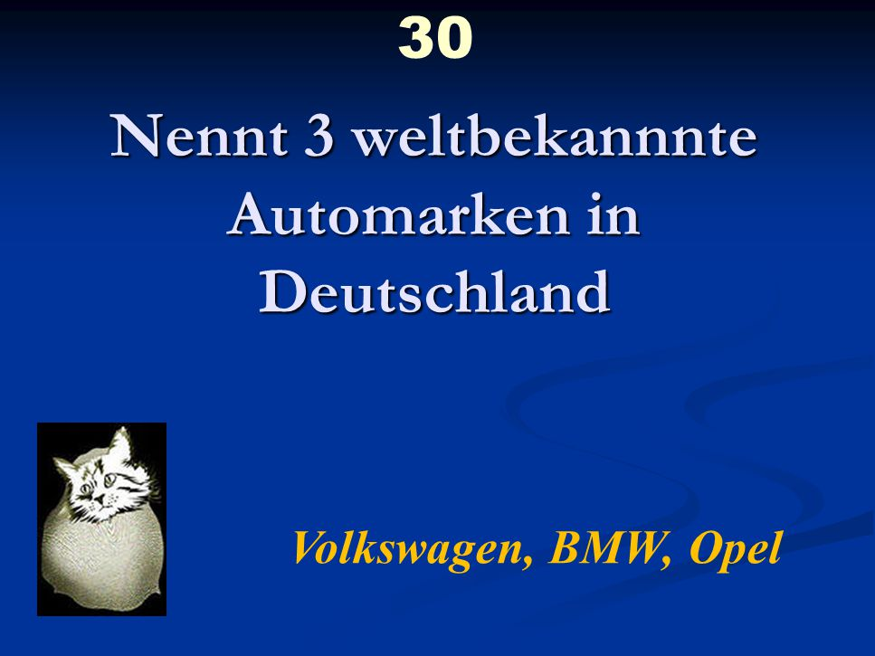 Nennt 3 weltbekannnte Automarken in Deutschland