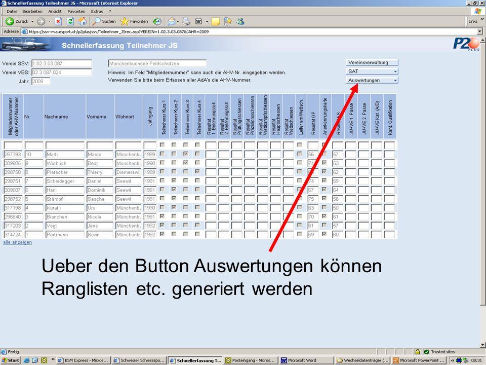 Ueber den Button Auswertungen können Ranglisten etc. generiert werden