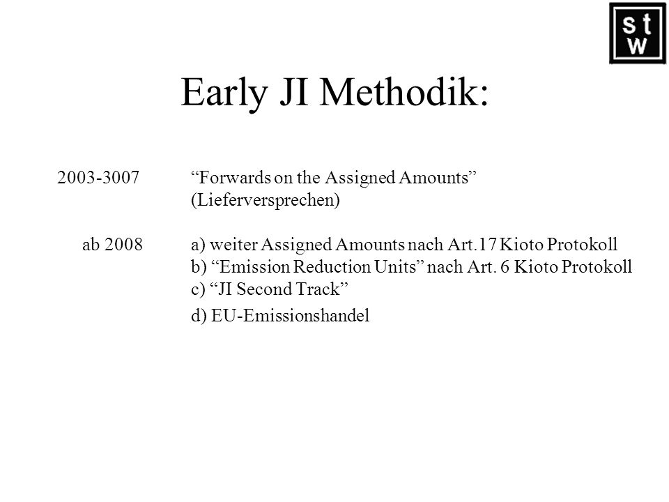 Early JI Methodik: