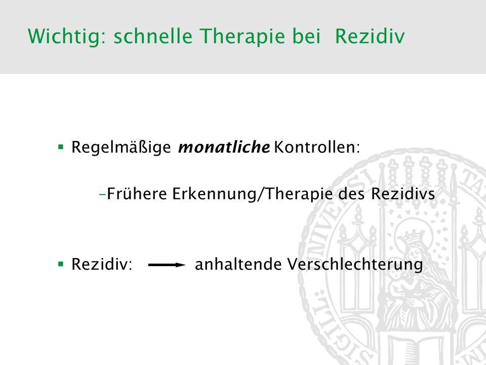 Wichtig: schnelle Therapie bei Rezidiv