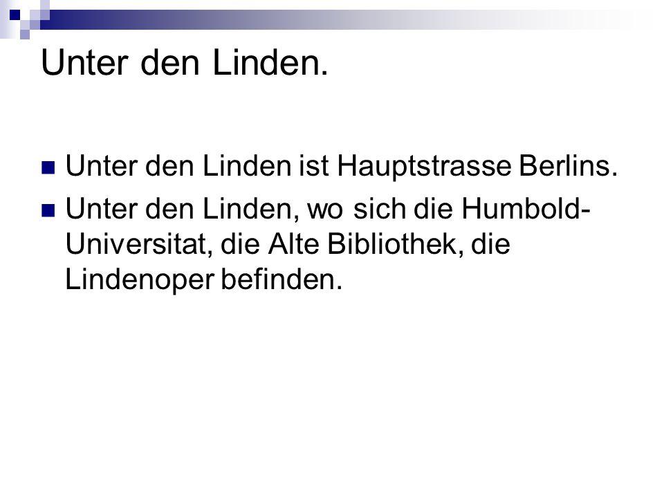 Unter den Linden. Unter den Linden ist Hauptstrasse Berlins.