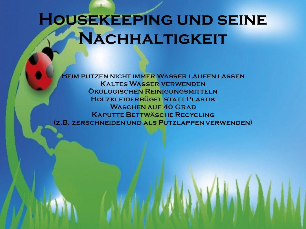 Housekeeping und seine Nachhaltigkeit