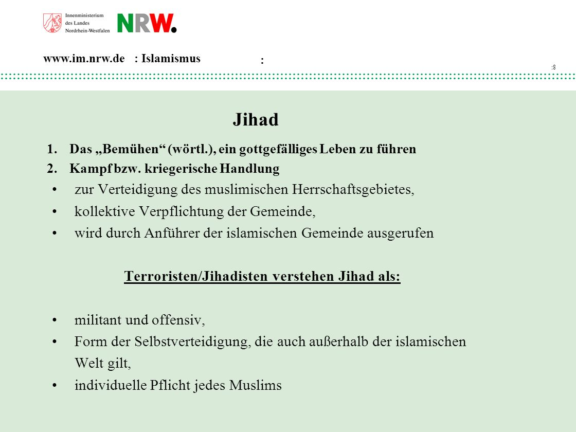 Terroristen/Jihadisten verstehen Jihad als: