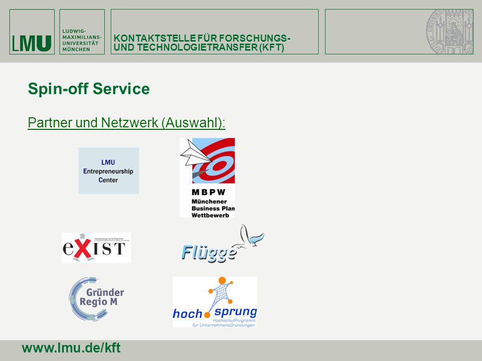 Spin-off Service Partner und Netzwerk (Auswahl): www.lmu.de/kft