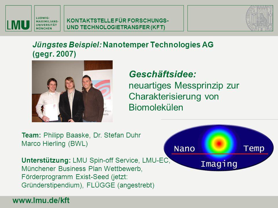 Jüngstes Beispiel: Nanotemper Technologies AG (gegr. 2007)