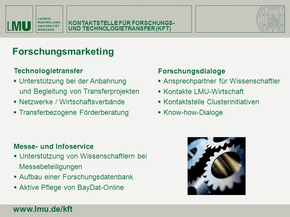 Forschungsmarketing www.lmu.de/kft Technologietransfer