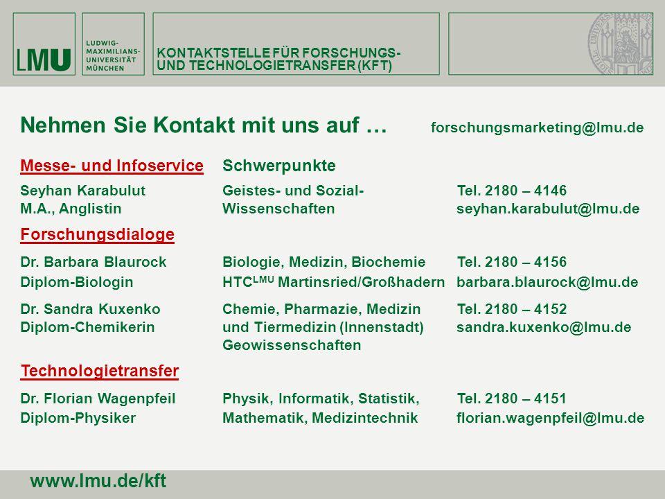 Nehmen Sie Kontakt mit uns auf … forschungsmarketing@lmu.de