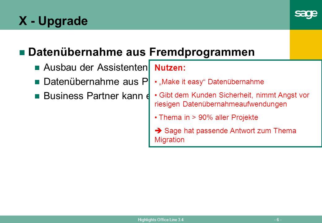 X - Upgrade Datenübernahme aus Fremdprogrammen Ausbau der Assistenten