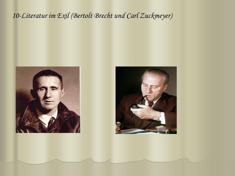 10-Literatur im Exil (Bertolt Brecht und Carl Zuckmeyer)