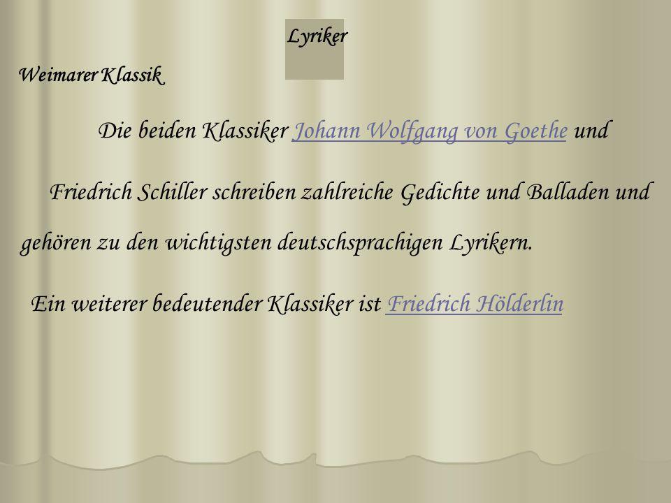 Die beiden Klassiker Johann Wolfgang von Goethe und