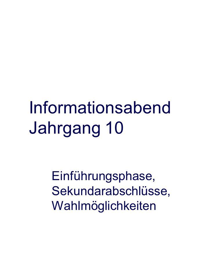 Informationsabend Jahrgang 10