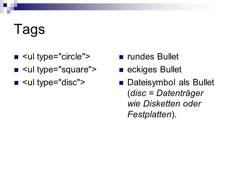 Tags <ul type= circle > <ul type= square >