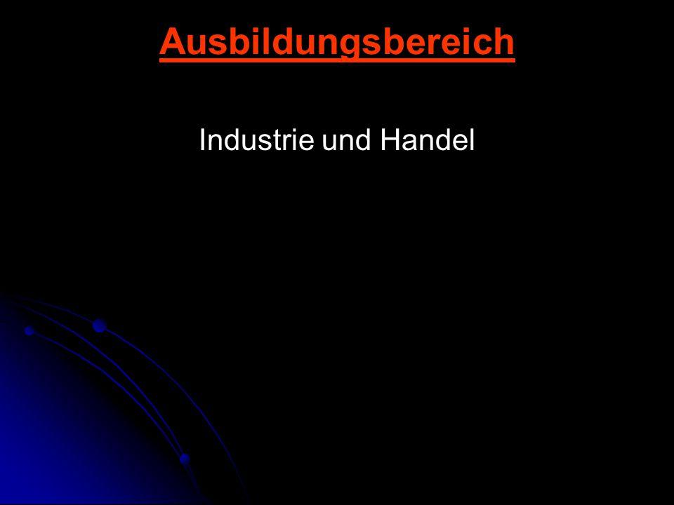 Ausbildungsbereich Industrie und Handel