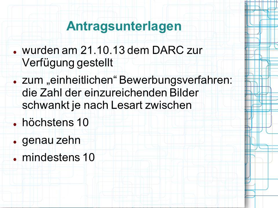 Antragsunterlagen wurden am 21.10.13 dem DARC zur Verfügung gestellt