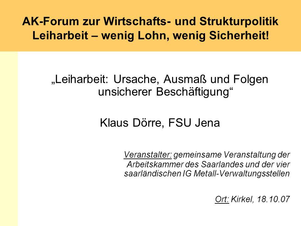 """""""Leiharbeit: Ursache, Ausmaß und Folgen unsicherer Beschäftigung"""
