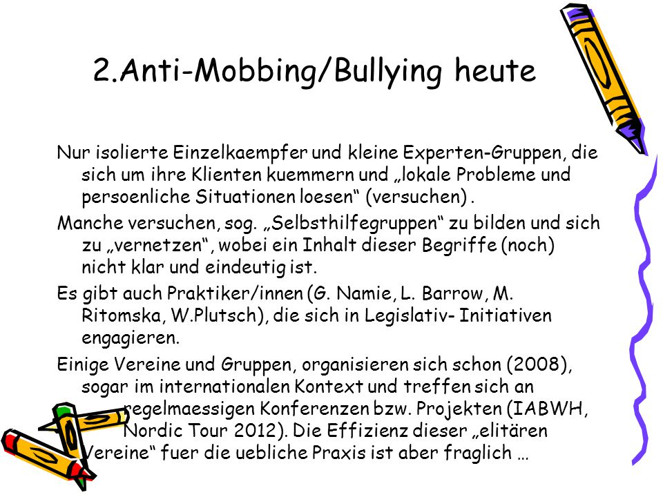 2.Anti-Mobbing/Bullying heute