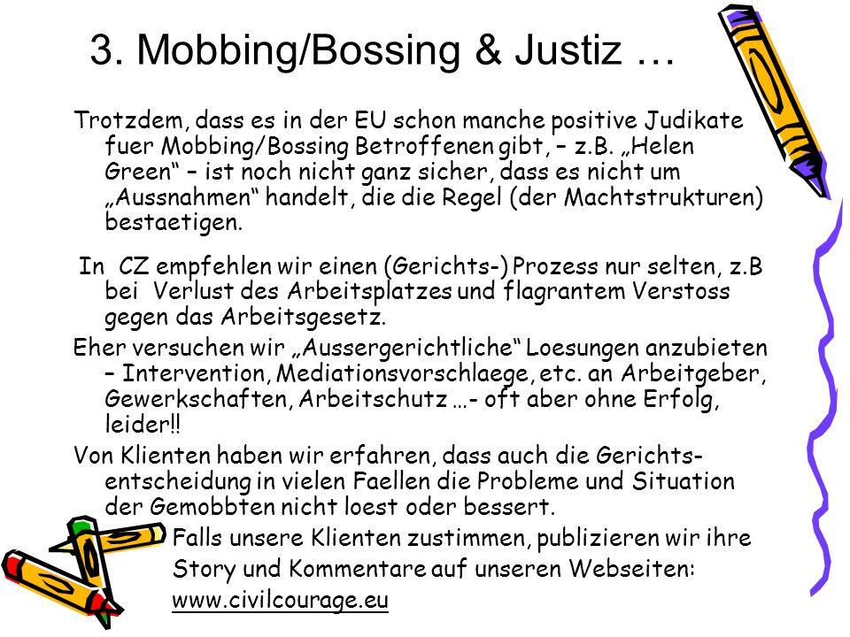 3. Mobbing/Bossing & Justiz …