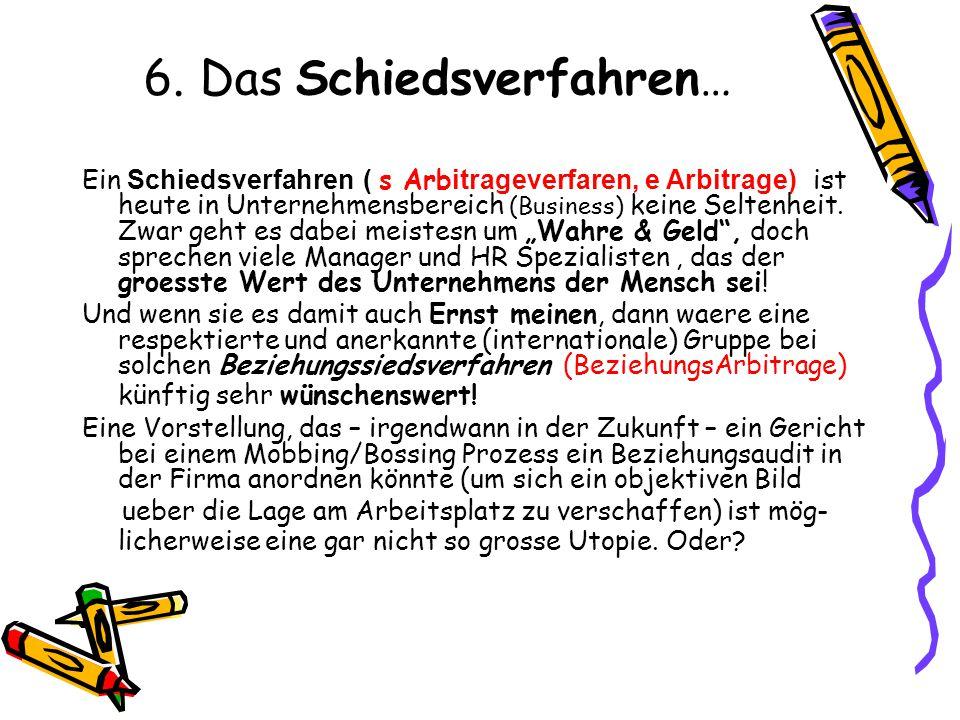 6. Das Schiedsverfahren…
